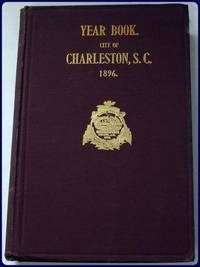 YEAR BOOK.  CITY OF CHARLESTON, S. C.  1896.