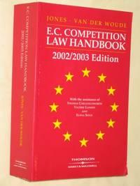 E. C. Competition Law Handbook 2002/2003