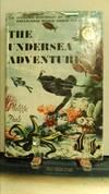 The Undersea Adventure