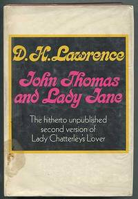 John Thomas and Lady Jane (The Second Version of Lady Chatterley's Lover)