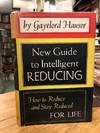 Gayelord Hauser's New Guide to Intelligent Reducing : How to Reduce and  Stay Reduced for Life