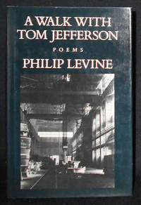 image of A Walk with Tom Jefferson: Poems by Philip Levine