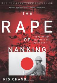 image of Rape Of Nanking: The Forgotten Holocaust of World War II