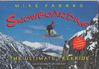Snowboarding  The Ultimate Free Ride