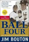 image of Ball Four: The Final Pitch (Paperback)