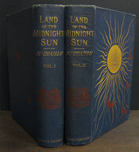 image of The Land of the Midnight Sun [2 vols]