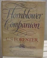 THE HORNBLOWER COMPANION An Atlas and Personal Commentary on the Writing of the Hornblower Saga.