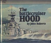 The Battlecruiser Hood (Anatomy of the Ship Series)