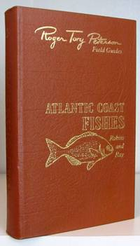 Atlantic Coast Fishes of North America. (Roger Tory Peterson Field Guides)
