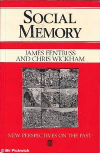 Social Memory: New Perspectives on the Past
