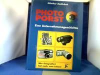 Photo Porst. Eine Unternehmensgeschichte.