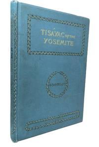 Tisayac of the Yo semite; [Native American legend of Yosemite Valley, California]
