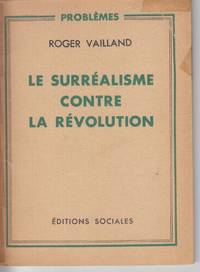 Le Surrealisme Contre La Revolution