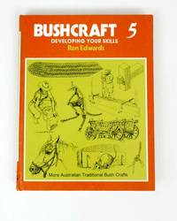 image of Bushcraft 5 Developing Your Skills