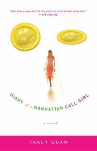 Diary of a Manhattan Call Girl : A Novel