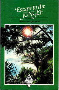 Escape to the Jungle and 31 Other Stories of Missionary Experiences