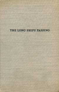 The Long Ships Passing: The Story of the Great Lakes by  WALTER HAVIGHURST - First Edition, First Printing - 1942 - from Captain's Bookshelf, Inc., ABAA and Biblio.com