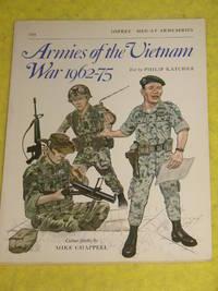 Osprey: Armies of the Vietnam War 1962-75
