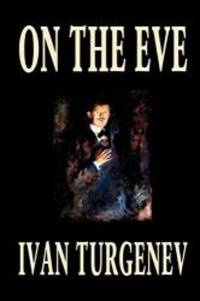 On the Eve by Ivan Turgenev - 2003-09-01