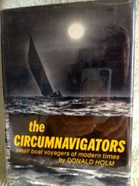 image of The Circumnavigators: Small Boat Voyagers of Modern Times