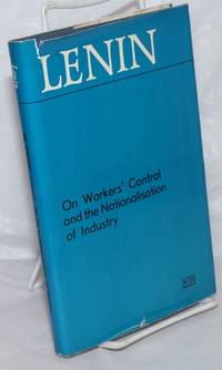 image of Lenin On Workers' Control and the Nationalisation of Industry
