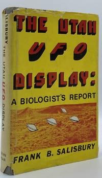 The Utah UFO Display: A Biologist's Report