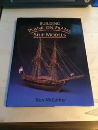 image of Building Plank-on-Frame Ship Models