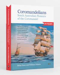 Coromandelians. South Australian Pioneers of the 'Coromandel'
