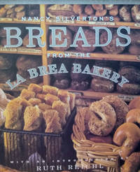 Nancy Silverton\'s Breads from the La Brea Bakery:  Recipes for the  Connoisseur