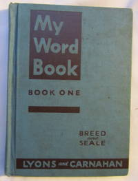 My Word Book: A Course Of Integrated Activities In Spelling, Book One Grades Two, Three, Four