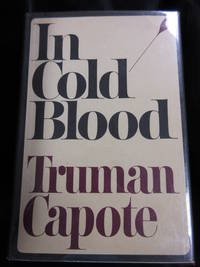 In Cold Blood by  Truman Capote - First Printing - 1965 - from Seattle Mystery Bookshop and Biblio.com