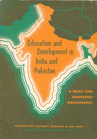Education and Development in India and Pakistan: A Select and Annotated Bibliography