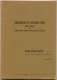 Archaeology at HATCHERY WEST, Memoirs of the Society for american archaeology: Number 24
