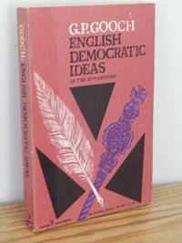 English Democratic Ideas in the 17th Century by G. P. Gooch - Paperback - 1959 - from Books from Benert (SKU: 000256)