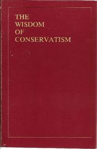 THE WISDOM OF CONSERVATISM Four volume Box Set.