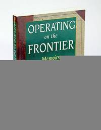 Operating on the Frontier