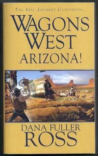Wagons West Arizona!