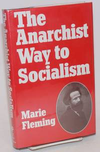 image of The anarchist way to socialism; Elisée Recluse and nineteenth-century European anarchism