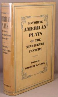 Favorite American Plays of the Nineteenth Century.