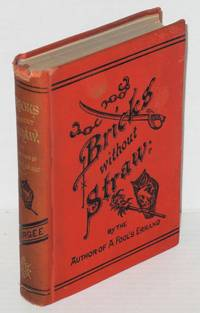 Bricks without straw by  Albion W Tourgee - Hardcover - 1880 - from Bolerium Books Inc., ABAA/ILAB and Biblio.com