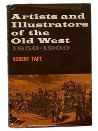 Artists and Illustrators of the Old West, 1850-1900