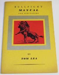 Bullfight Manual for Spectators