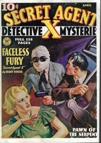 FACELESS FURY: From Secret Agent X Magazine: April, Apr. 1936 by Secret Agent X (Brant House) - Paperback - 1990 - from Books from the Crypt (SKU: NAD53)
