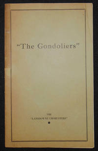 image of The Lansdowne Choristers Present The Gondoliers by Gilbert and Sullivan [program]