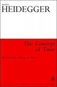 image of The Concept of Time: The First Draft of Being and Time (Athlone Contemporary European Thinkers)