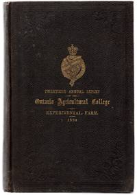 Twentieth Annual Report of the Ontario Agricultural College and Experimental Farm; Sixteenth Annual Report of the Agricultural and Experimental Union 1894