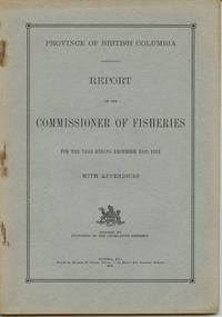 image of Province of British Columbia Report of the Commissioner of Fisheries For the Year Ending December 31st, 1921 With Appendices