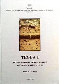 TEGEA I: Investigations in the Temple of Athena Alea 1991-94