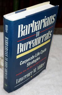 image of Barbarians to Bureaucrats:  Corporate Life Cycle Strategies