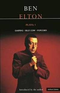 Elton Plays: 1: Gasping; Silly Cow; Popcorn (Contemporary Dramatists) (Vol 1)